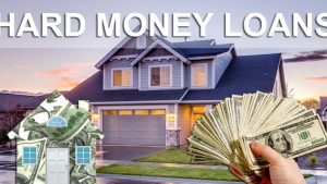 How Hard Money Loans May Benefit You